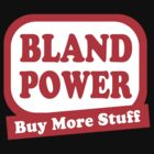 Bland Power by Tunic