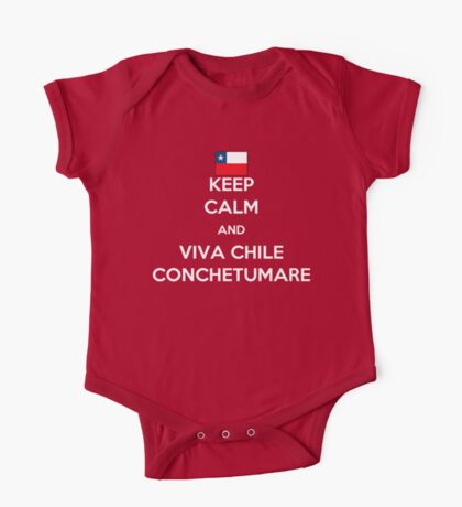Keep calm and viva Chile conchetumare One Piece - Short Sleeve