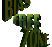Bias Free Zone by SocJusticeInk