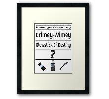Have You Seen My Crimey-Wimey Glowstick Of Destiny? Framed Print