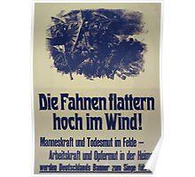 Die Fahnen flattern hoch im Wind! 1172 Poster