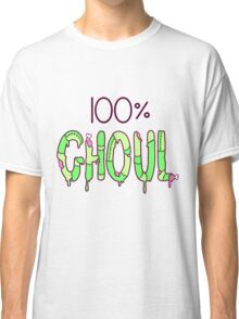 100% GHOUL Classic T-Shirt
