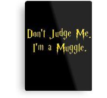Muggle Judge Metal Print