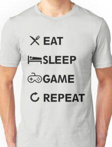 Eat Sleep GAME Repeat! Unisex T-Shirt
