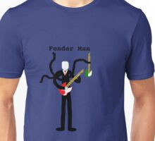 Fender man Unisex T-Shirt