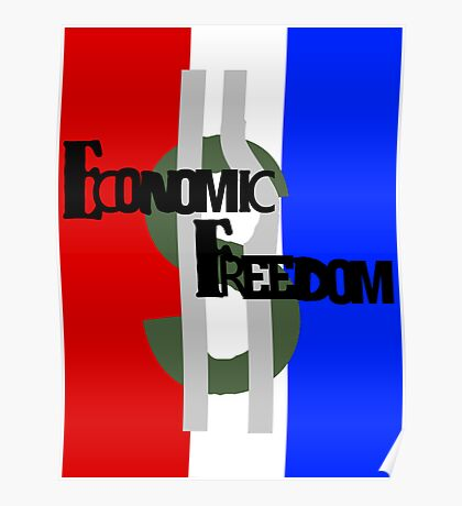 Economic Freedom in Red White and Blue Poster