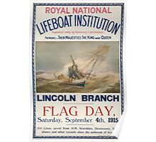 Royal National Lifeboat Institution Lincoln Branch Flag day Saturday September 4th 1915 461 Poster