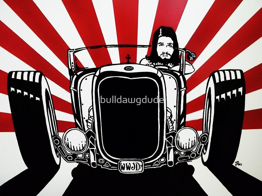 WWJD ? hotrod by bulldawgdude