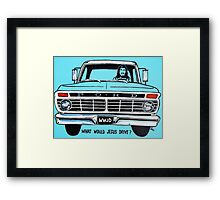 WWJD ? FORD Framed Print