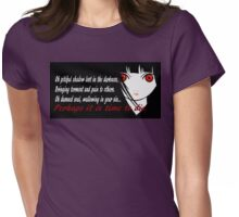 Perhaps it is time to die. Womens Fitted T-Shirt