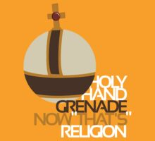 Holy Hand Grenade: Now That's Religion by Dizzybow