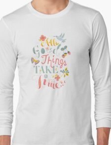 All Good Things Long Sleeve T-Shirt
