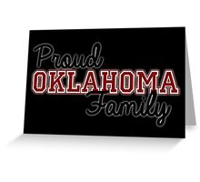 Proud Oklahoma Family for Dark Backgrounds! Greeting Card