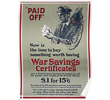 Now is the time to buy something worth having war savings certificates 380 Poster