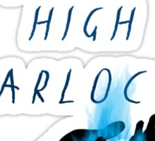 Who calls upon the High Warlock? Sticker
