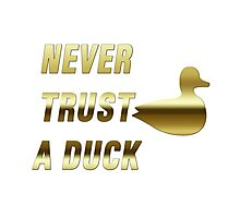 Never Trust a Duck (Gold) Photographic Print