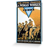 For every fighter a woman worker YWCABack our second line of defense Greeting Card