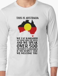 This Is Australia | We Welcome You Long Sleeve T-Shirt