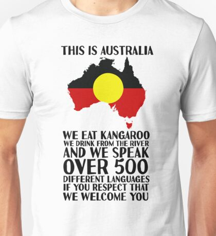 This Is Australia | We Welcome You Unisex T-Shirt