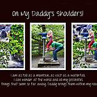 On my daddy's shoulders by wendywoo1972