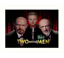 Two and a Half Bad Men Art Print