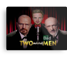 Two and a Half Bad Men Metal Print