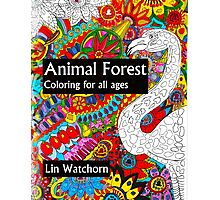 Animal forest coloring book for all ages Photographic Print