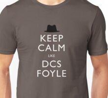 Keep calm like DCS Foyle (Foyle's War) Unisex T-Shirt