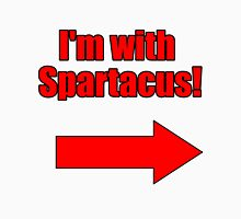 I'm with Spartacus T-Shirt