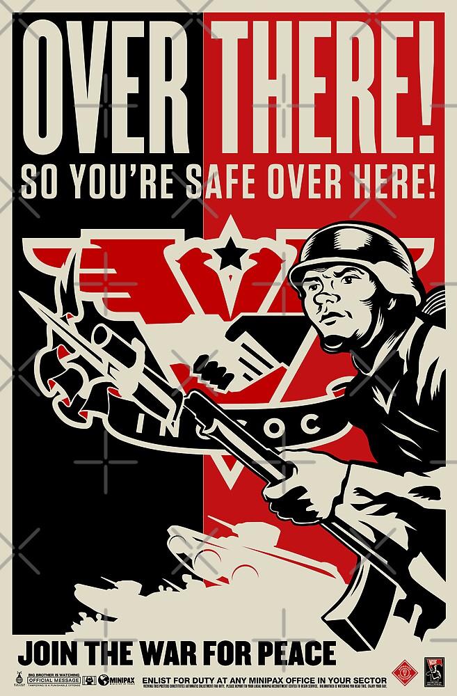 "INGSOC ""Over There"" 1984 Propaganda Poster by LibertyManiacs"