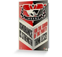 INGSOC Ignorance Is Strength Greeting Card