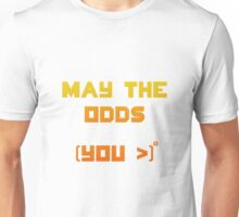 May the odds be ever in your favour Unisex T-Shirt