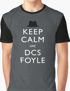 Keep calm like DCS Foyle (Foyle's War) Graphic T-Shirt