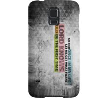 Let me get what I want  Samsung Galaxy Case/Skin