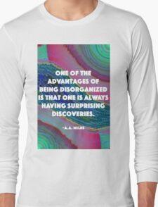 Being Disorganized  Long Sleeve T-Shirt