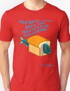 The Marvelous Breadfish Unisex T-Shirt