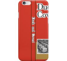 DUCK AND COVER iPhone Case/Skin