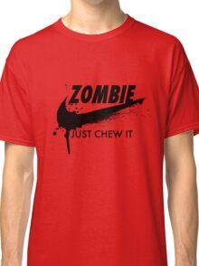 Just Chew It (black) Classic T-Shirt