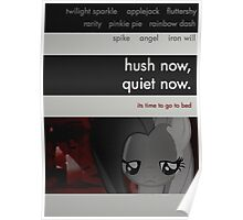 hush now, quiet now. Poster