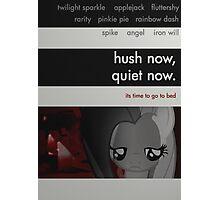 hush now, quiet now. Photographic Print