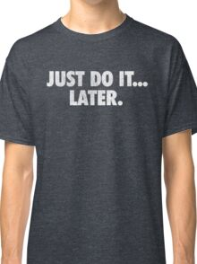 Just do it Nike Classic T-Shirt