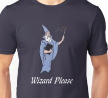 Wizard Please! Unisex T-Shirt