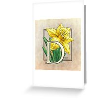 D is for Daffodil Greeting Card