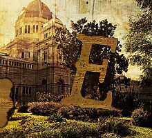 Grungy Melbourne Australia Alphabet Letter E Royal Exhibition Building by Beverly Claire Kaiya