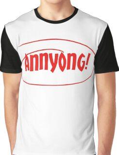 Annyong! Graphic T-Shirt