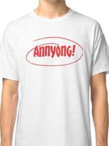 Annyong! Classic T-Shirt