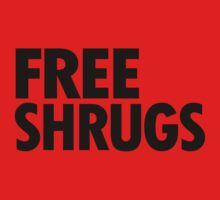 Free Shrugs by BattleTheGazz