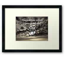 """""""The heavens reveal Your greatness God"""" by Carter L. Shepard Framed Print"""