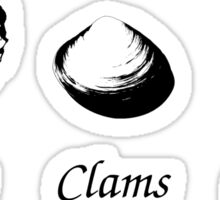 Oysters, Clams And Cockles ! Sticker