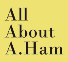 All About A.Ham (White BG) One Piece - Short Sleeve